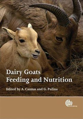 Dairy Goats, Feeding and Nutrition A. Cannas
