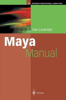 Maya Manual  by  Dan Lavender
