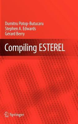 Compiling Esterel Dumitru Potop-Butucaru