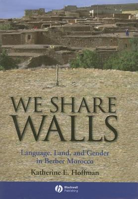 We Share Walls  by  Katherine Hoffman