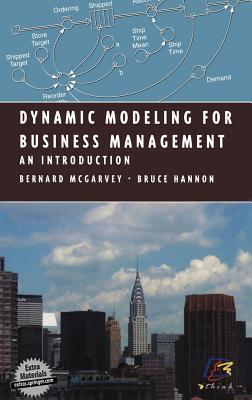 Dynamic Modeling for Business Management: An Introduction  by  B. McGarvey