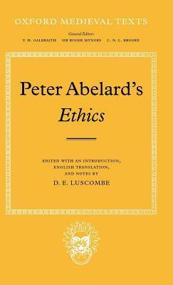 Ethics. Oxford Medieval Texts.  by  Pierre Abélard