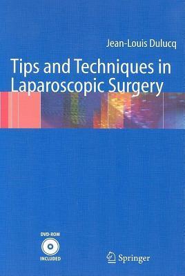 Techniques Et Astuces En Chirurgie Laparoscopique Jean-Louis Dulucq