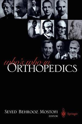 Whos Who in Orthopedics Seyed Behrooz Mostofi