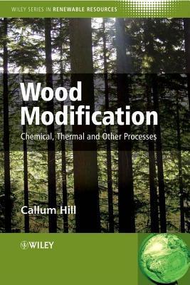 Wood Modification Callum A Hill
