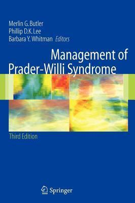Management of Prader-Willi Syndrome Merlin Butler