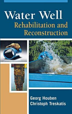 Water Well Rehabilitation and Reconstruction Georg Houben