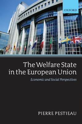 Welfare State in the European Union: Economic and Social Perspectives Pierre Pestieau