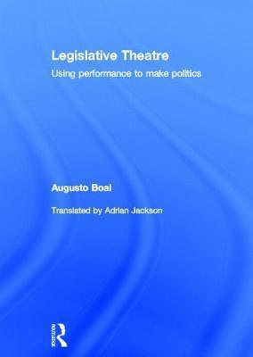 Legislative Theatre Augusto Boal