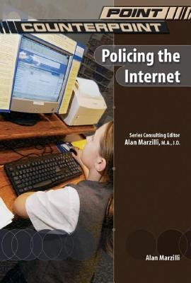 Policing the Internet. Point, Counterpoint.  by  Sara Louise Kras