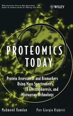 Proteomics Today  by  Mahmoud H Hamdan