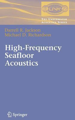 High-Frequency Seafloor Acoustics Darrell R. Jackson