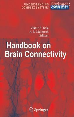 Handbook of Brain Connectivity.  by  Viktor K. Jirsa