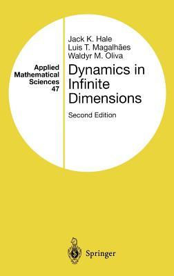 Dynamics in Infinite Dimensions J K Hale