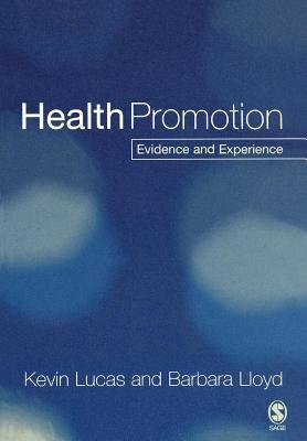 Health Promotion  by  K. Lucas