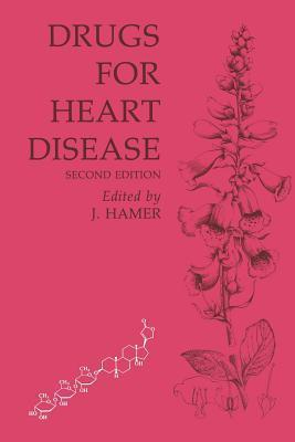 Drugs For Heart Disease  by  John Hamer