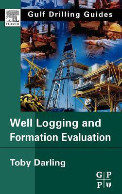 Well Logging and Formation Evaluation Toby Darling