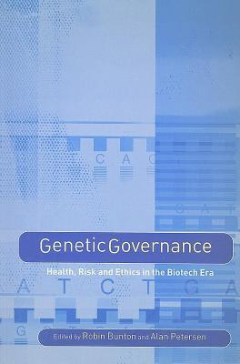 Genetic Governance  by  Robin Bunton