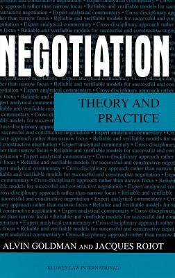 Negotiation: Theory and Practice  by  Alvin L. Goldman