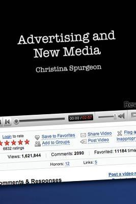 Advertising and New Media  by  Christina Spurgeon