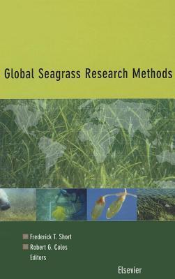 Global Seagrass Research Methods  by  F.T. Short