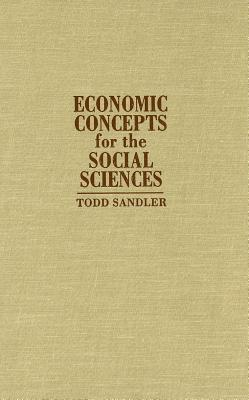 Economic Concepts for the Social Sciences Todd Sandler