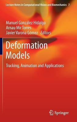 Deformation Models: Tracking, Animation and Applications Manuel González Hidalgo