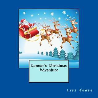 Connors Christmas Adventure Lisa     Jones