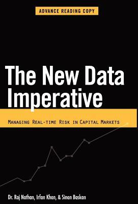 New Data Imperative: Managing Real-Time Risk in Capital Markets  by  Raj Nathan