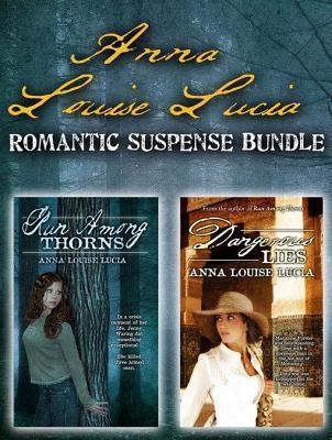 Anna Louise Lucia Romantic Suspense Bundle Anna Louise Lucia