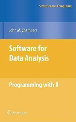 Software for Data Analysis: Programming with R. Statistics and Computing.  by  John M Chambers