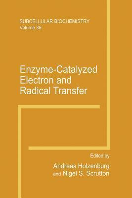 Enzyme-Catalyzed Electron and Radical Transfer Andreas Holzenburg