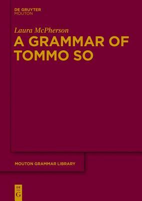 Grammar of Tommo So  by  Laura McPherson