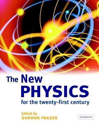 The New Physics  by  Gordon Fraser