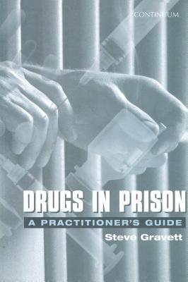 Drugs in Prison Steve Gravett