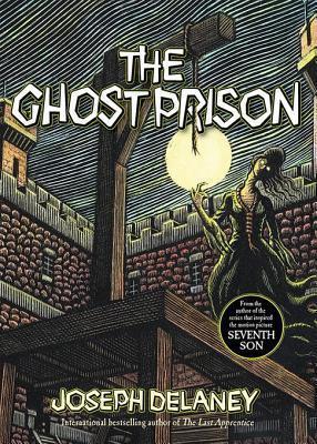 Ghost Prison  by  Joseph Delaney