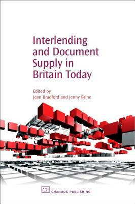 Interlending and Document Supply in Britain Today Jean Bradford