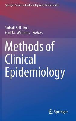 Methods of Clinical Epidemiology  by  Suhail A Doi