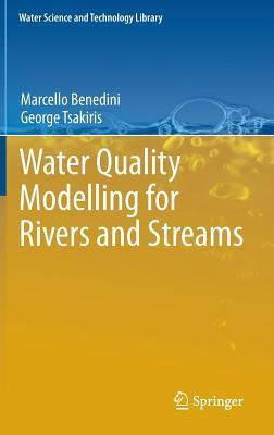 Water Quality Modelling for Rivers and Streams  by  Benedini Marcello