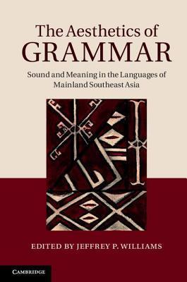 The Aesthetics of Grammar Jeffrey P Williams