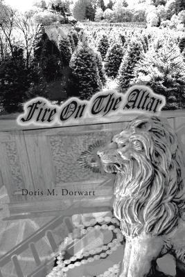 Fire on the Altar  by  Doris M Dorwart