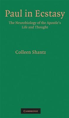 Paul in Ecstasy Colleen Shantz