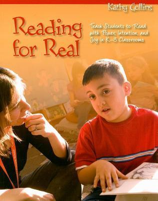 Reading for Real  by  Kathy Collins
