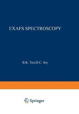 Exafs Spectroscopy: Techniques and Applications  by  B K Teo