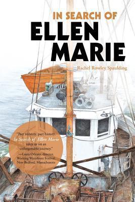 In Search of Ellen Marie  by  Rachel Rowley Spaulding