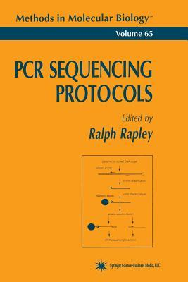 PCR Sequencing Protocols Ralph Rapley