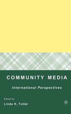 Community Media: International Perspectives Linda Fuller
