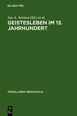 Geistesleben Im 13. Jahrhundert Jan A Aertsen