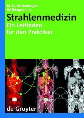 Strahlenmedizin Manfred Georg Krukemeyer