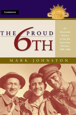 The Proud 6th  by  Mark Johnston